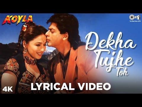 Dekha Tujhe Toh Lyrical Koyla  Kumar Sanu, Alka Yagnik  Shahrukh & Madhuri
