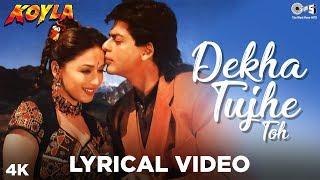 Dekha Tujhe Toh Lyrical - Koyla | Kumar Sanu, Alka Yagnik | Shahrukh & Madhuri