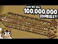 CAN WE KILL 100,000,000 ZOMBIES?! | They Are Billions Custom Map Gameplay