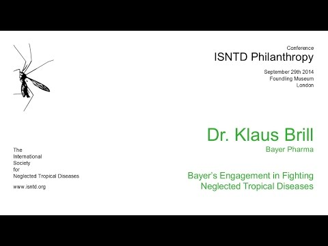 Klaus Brill (Bayer): Bayer's Engagement in Fighting Neglected Tropical Diseases