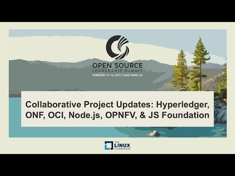 Keynote: Collaborative Project Updates: Hyperledger, ONF, OCI, Node.js, OPNFV, & JS Foundation