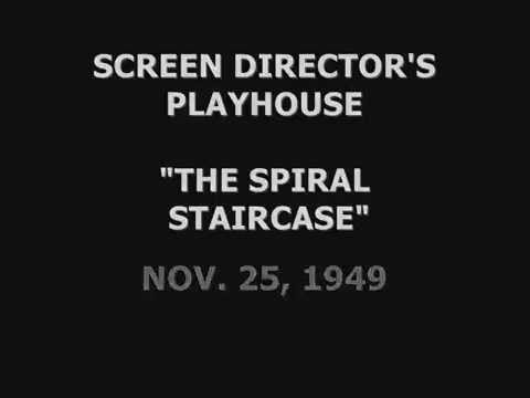 "SCREEN DIRECTORS PLAYHOUSE -- ""THE SPIRAL STAIRCASE"" (11-25-49)"
