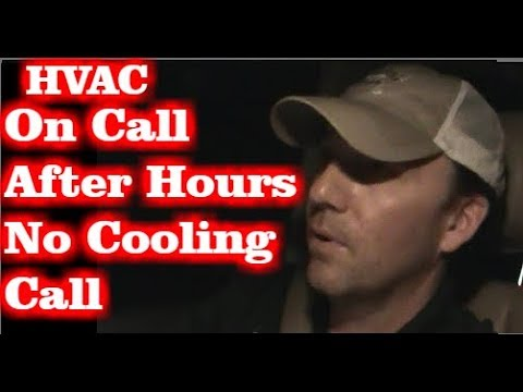 After Hours No Cooling Call - HVAC