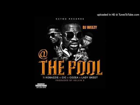 the pool Dj Weezy Ft kobazzie, Cic, Co z,   lady Skeet