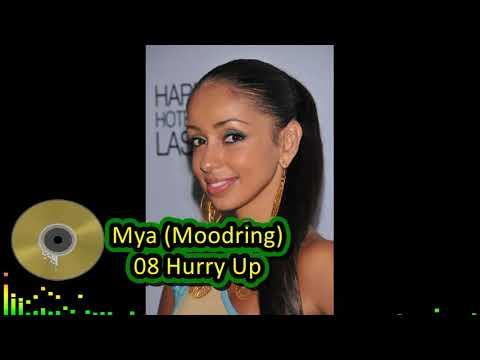 Mya Moodring 08 Hurry Up mp3