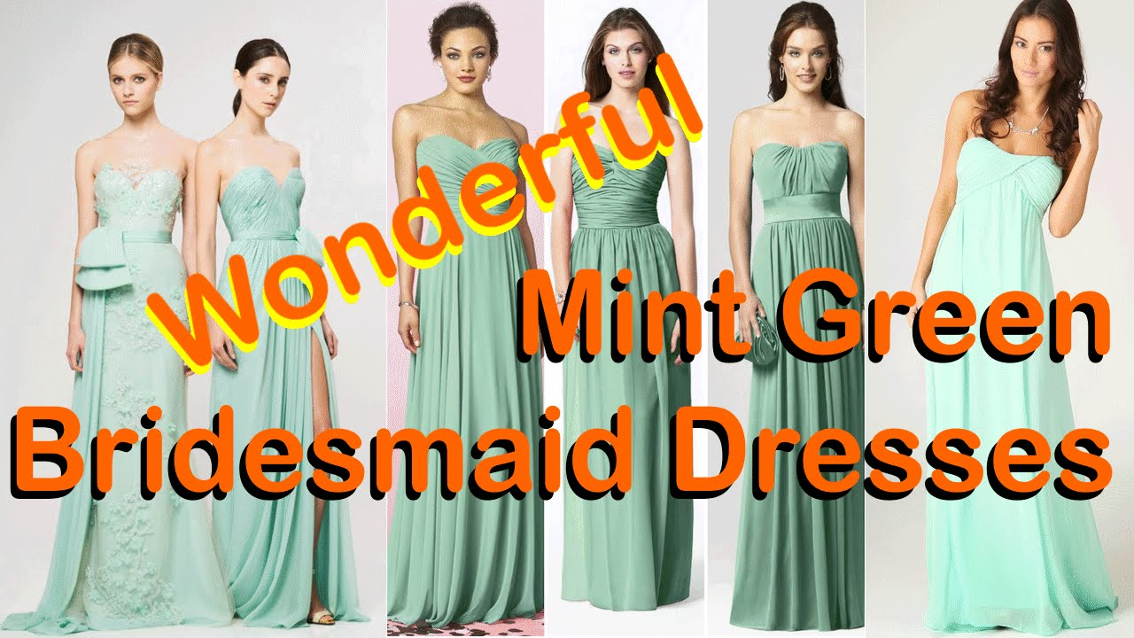 Wonderful mint green bridesmaid dresses youtube wonderful mint green bridesmaid dresses ombrellifo Image collections