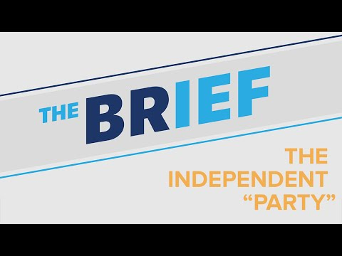 Why the Independent Party is just getting started