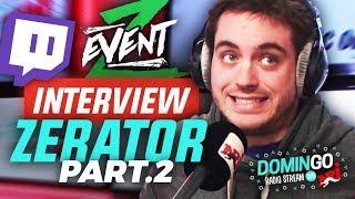 L'Interview de ZeratoR 2/2 (ZEvent, sa vision de Twitch etc..) - Domingo Radio Stream
