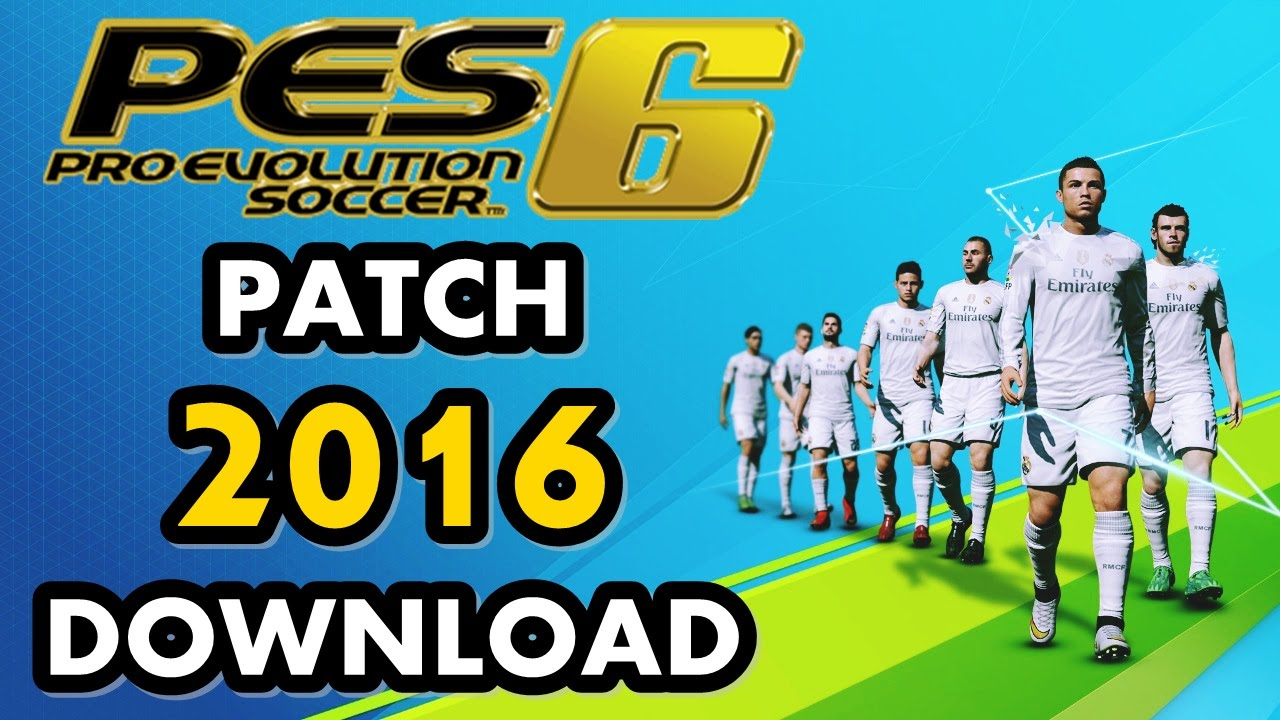 Pes 6 patch 2018 + download youtube.