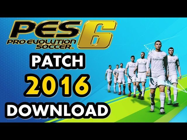 Pes 6 | Patch 2016 | Download | 01/2016