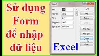 Tự học Excel dễ nhất: Chuyên nghiệp hơn với việc tạo Form nhập dữ liệu cho bảng tính Excel