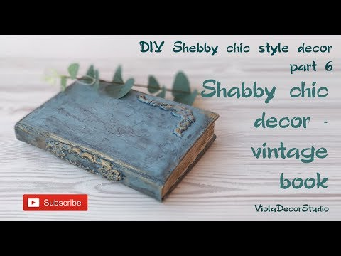 DIY Vintage Book– DIY Shabby Chic Decor / DIY Remodeling / DIY Home Decor