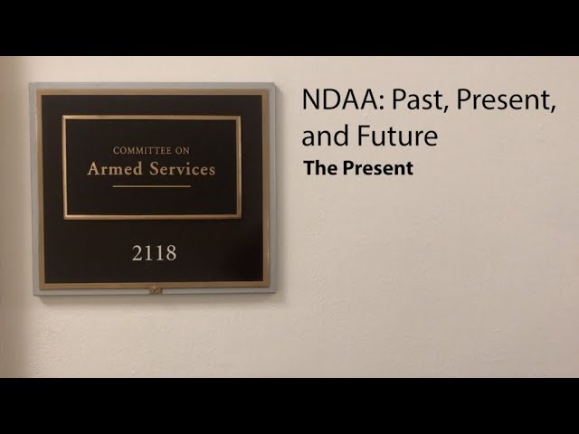 NDAA: Past, Present, and Future - The Present