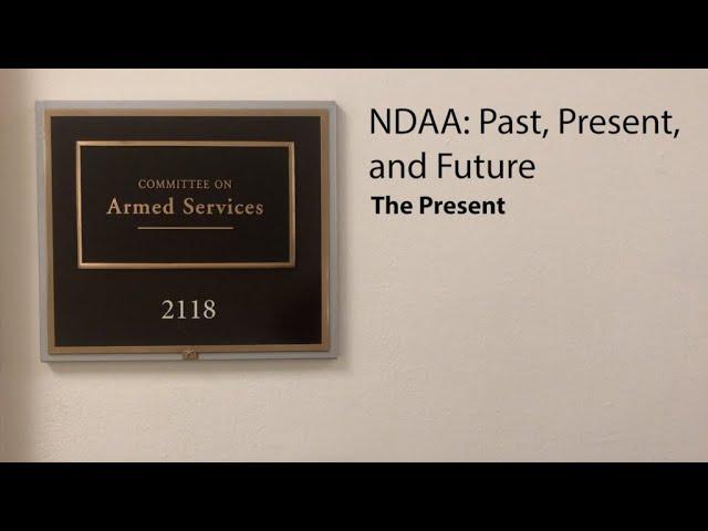 NDAA: Past, Present, and Future - The Present