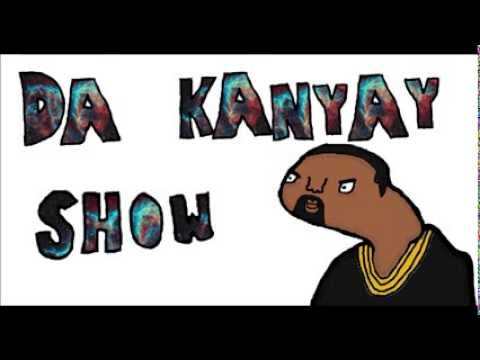 Da Kanyay Show- Da Interview