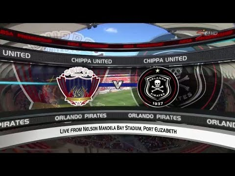 Absa Premiership 2017/2018 - Chippa United vs Orlando Pirates