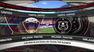 Absa Premiership 2017/2018 - Chippa United vs Orlando Pirates