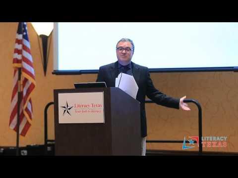 Dr. Jorge Gonzalez Keynote Speaker, 2015 Literacy Texas Conference