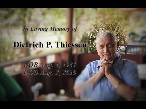 Dietrich P Thiessen Live Funeral Service | Aug. 5, 2019