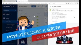 How to Recover a Server with Acronis Instant Restore in 2 Minutes or Less: A Real-Time Training Demo