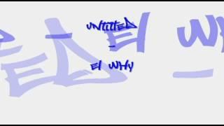 Untitled Mix - eL whY (HMONG RAP)