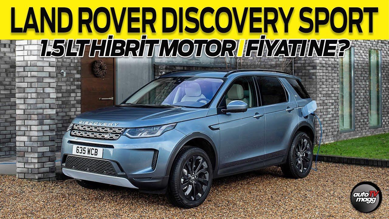 Yeni Land Rover Discovery Sport 1.5 litre hibrit motoruyla çok iddialı