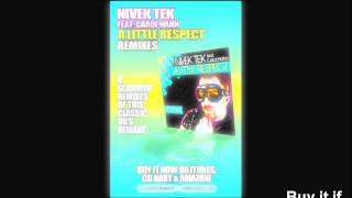 Nivek Tek Feat.Carol Hahn-A Little Respect (SuperSoundZ Inc! Club Mix)