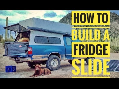 How to Build a Fridge Slide for Your 12v Refrigerator in Your Overlanding  Rig