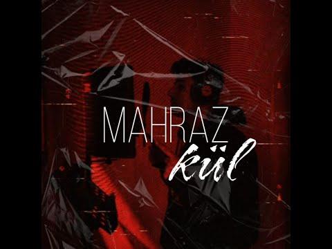 Mahraz - Kül (Official Music Video)