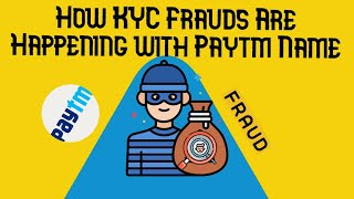 How Paytm KYC Frauds and banks frauds are happening by Cyber Attackers to steal money from innocents