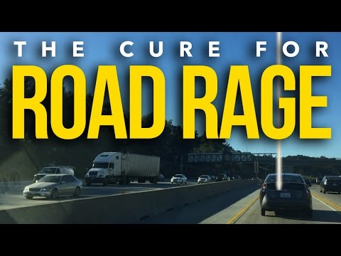 The Cure for Road Rage - a Life Hack