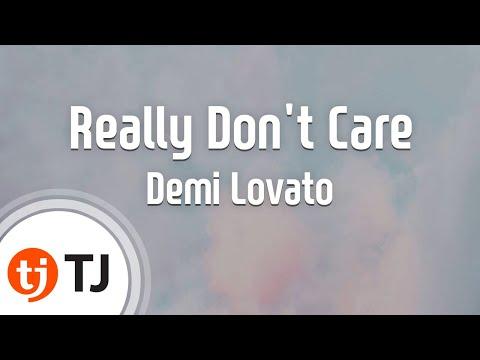 [TJ노래방] Really Don't Care - Demi Lovato  / TJ Karaoke