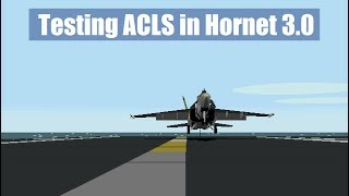 Automated and manual carrier landings in Hornet 3.0