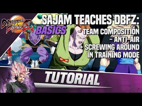 Sajam Teaches DBFZ: Team Composition, Anti-Air + Screwing Around in Training Mode