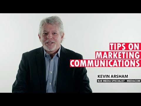 Marketing Communications Tips By B2B Media Specialist Kevin Arsham From MEDIACOM