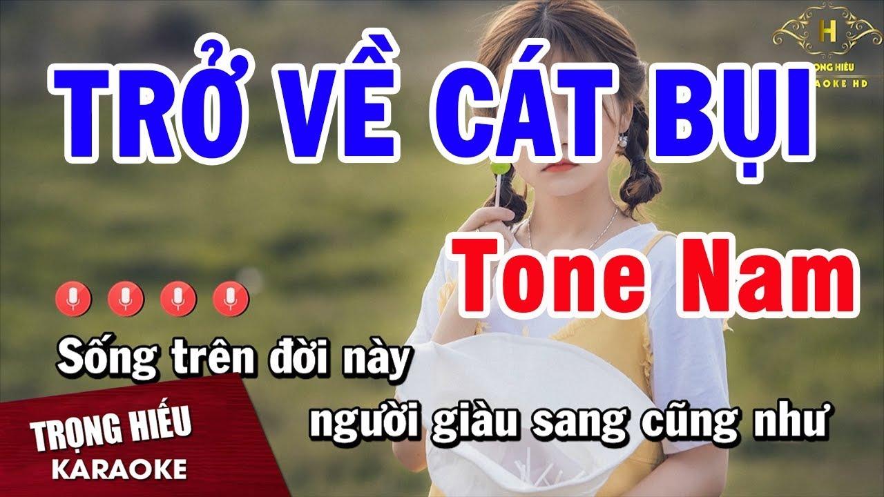 Karaoke Trở Về Cát Bụi Tone Nam Nhạc Sống | Trọng Hiếu