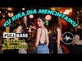 DJ KU KIRA DIA MENYUKAIKU + CINTA PALE PALE - Breakbeat Terbaru