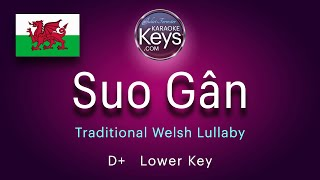 Suo Gân.   D+  Traditional Welsh Lullaby  (karaoke piano)  WITH LYRICS