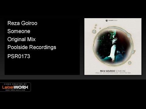 Reza Golroo - Someone (Original Mix)