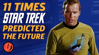11 Times Star Trek Predicted The Future