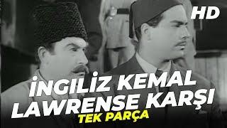 İngiliz Kemal Lawrense Karşı - Eski Türk Filmi Tek Parça (Restorasyonlu)