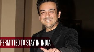 Singer Adnan Sami Be Allowed An Indefinite Stay In India? | Bollywood Gossip