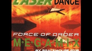Laserdance Force Of Order Megamix By SpaceMouse 2016