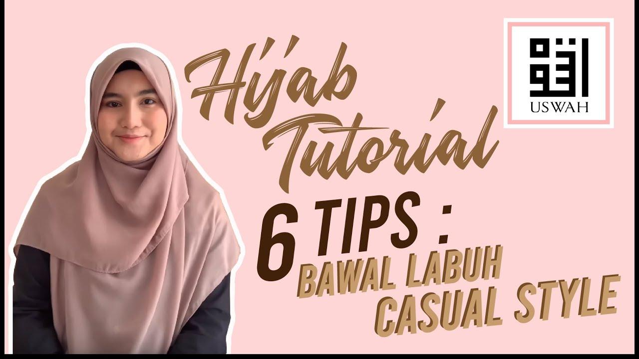 Hijab Tutorial: 6 Tips Gaya Bawal Labuh Casual Style