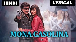 Mona Gasolina | Full Song With Lyrics | Lingaa (Hindi)