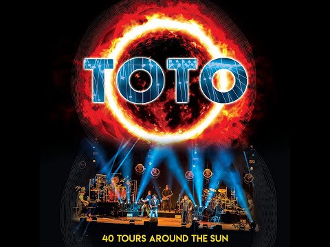 TOTO - 40 Years - 40 Tours Around the Sun (2019) HD
