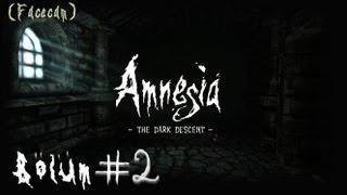 Amnesia: The Dark Descent  (Facecam) - Bölüm 2 - 4 Elementim Vardı Benim