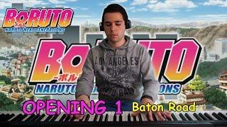 Piano Version of the 1st Opening of BORUTO-ボルト- NARUTO NEXT GENE...