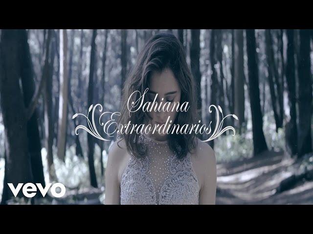 Sahiana - Extraordinarios