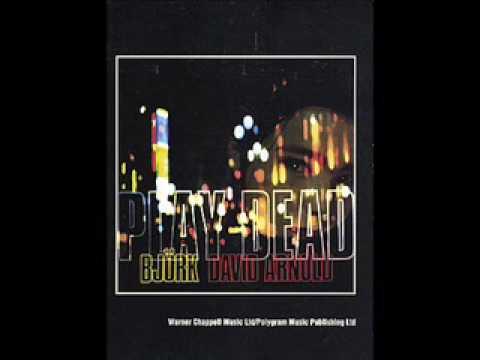 Bjork - Play Dead (David Arnold)